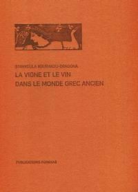 La vigne et le vindans le monde grec ancien
