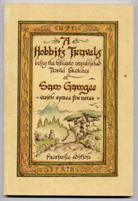 A Hobbit's Travels : Being the hitherto unpublished Travel Sketches of Sam Gamgee with space for notes.