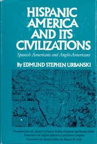 Hispanic America and Its Civilizations