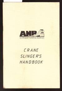 image of Australian National Railways Crane Slinger's Handbook