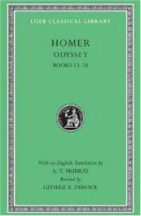 The Odyssey: Books 13-24 (Loeb Classical Library, No 105) by Homer - Hardcover - 2007-03-08 - from Books Express (SKU: 0674995627n)