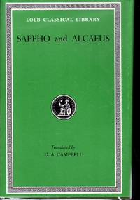 Greek Lyric: Volume I: Sappho and Alcaeus (Loeb Classical Library No. 142)