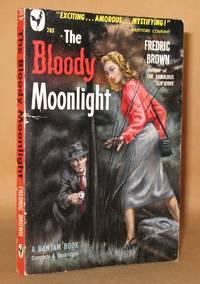THE BLOODY MOONLIGHT (Bantam # 783)