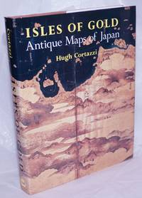 image of Isles of Gold: Antique maps of Japan