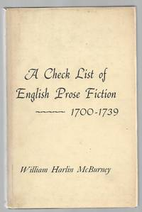 A Check List of English Prose Fiction: 1700 - 1739