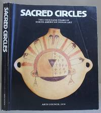 Sacred Circles - Two Thousand Years Of North American Indian Art
