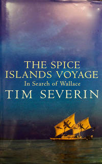 image of The Spice Islands Voyage: In Search of Wallace
