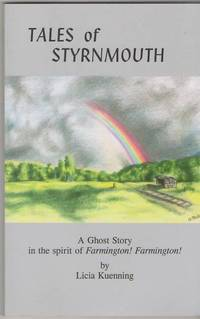 Tales of Styrnmouth: A Ghost Story in the spirit of Farmington! Farmington!