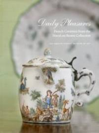 Daily Pleasures: French Ceramics from the MaryLou Boone Collection by Elizabeth Williams - Hardcover - 2012-08-06 - from Books Express and Biblio.com