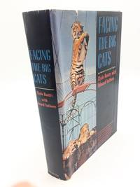 Facing the Big Cats by Clyde Beatty - First Edition - 1965 - from Shadyside Books (SKU: 5631)