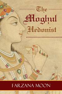 image of The Moghul Hedonist