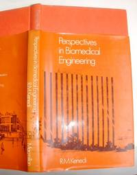 Perspectives in Bio-Medical Engineering: Proceedings of a Symposium Organised [by the Bioengineering Unit of the University of Strathclyde] in Association with the Biological Engineering Society and Held in the University of Strathclyde, Glasgow, June 197