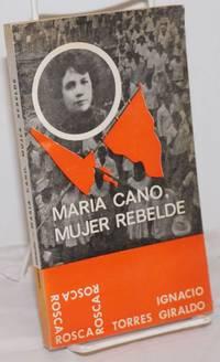 image of Maria Cano, Mujer Rebelde