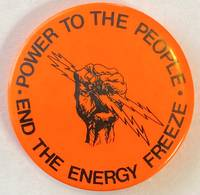 image of Power to the People / End the Energy Freeze [pinback button]