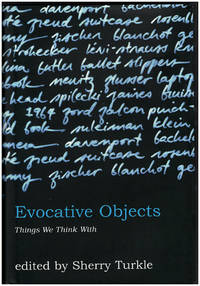 image of Evocative Objects: Things We Think With