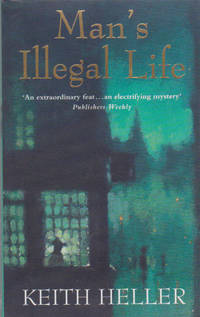 Man's Illegal Life