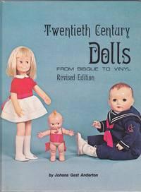 Twentieth Century Dolls, From Bisque to Vinyl