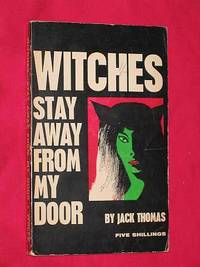 Witches - Stay Away from My Door