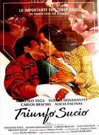 Triunfo sucio. Con Gonzalo Vega, Susana Dosamantes, Carlos Bracho, Alicia Encinas. (Cartel de la película)