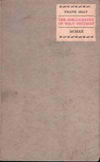 image of The Bibliography Of Walt Whitman