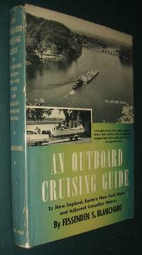 image of An Outboard Cruising Guide to New England, Eastern New York State and  Adjacent Canadian Waters