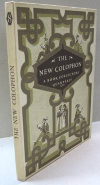 The New Colophon; A Book Collectors' Quarterly Volume Two Part Eight