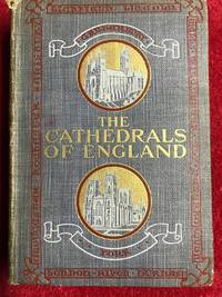The Cathedrals Of England by M. J. Taber - First - August 1904 - from Revue & Revalued Books  and Biblio.com