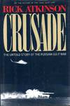 image of Crusade the Untold Story of the Persian Gulf War
