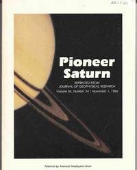 Pioneer Saturn; Reprinted from Journal of Geophysical Research, Volume 85,  Number A11, Nov. 1, 1980. Reprinted from Journal of Geophysical Research  85 (1980)