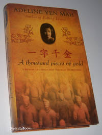 A THOUSAND PIECES OF GOLD (Signed Copy)