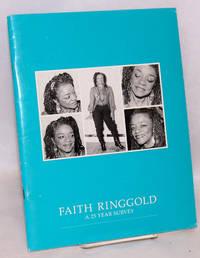 Faith Ringgold; a 25 year survey. Eleanor Flomenhaft, curator. April 1 to June 24, 1990