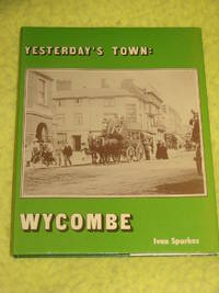 Yesterday's Town: Wycombe
