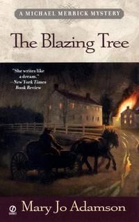 The Blazing Tree: A Michael Merrick Mystery