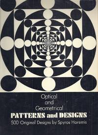 Optical and Geometrical Patterns and Designs. 500 Original Designs
