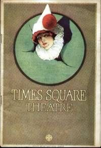 TIME SQUARE THEATRE West Fourty-Second Street West of Broadway, N. Y. C.