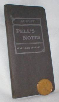 Pell's Notes, August, 1910; Vol. XIII, No. 1
