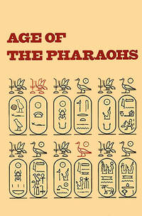 Age of the Pharaohs: Egyptian Art from American Collections