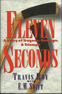image of Eleven Seconds: A Story of Tragedy, Courage & Triumph