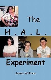 The H. A. L. Experiment