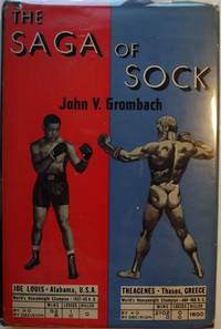 THE SAGA OF SOCK: A COMPLETE HISTORY OF BOXING