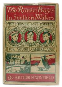 The ROVER BOYS In SOUTHERN WATERS or The Deserted Steam Yacht.  Rover Boys Series #11