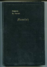 image of The Messiah: a Sacred Oratorio