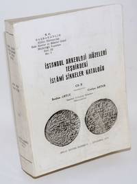 Istanbul Arkeoloji Muzeleri teshirdeki islami sikkeler katalogu. Cilt II [Vol. 2]