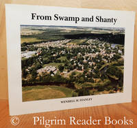 From Swamp and Shanty, The History of Russell Village and the Western Part  of Russell Township, 1827-1987.