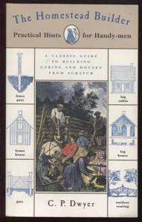 The Homestead Builder ;  Practical Hints for Handy-men  Practical Hints  for Handy-men