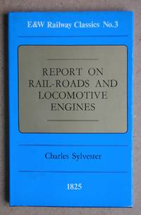 Report On Rail-Roads And Locomotive Engines.