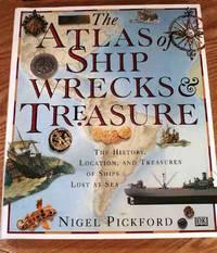 image of The Atlas Of Shipwrecks And Treasure.