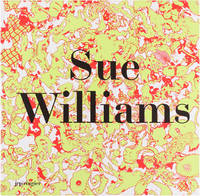 Sue Williams (Signed First Edition)