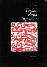 English Royal Signatures [Public Record Office Museum Pamphlets No. 4]