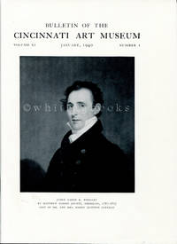 Bulletin of the Cincinnati Art Museum, Volume XI, Number 1,  January 1940 by  Walter H. and Margaret Kremers Siple - Paperback - 1940 - from Whiting Books, IOBA and Biblio.com